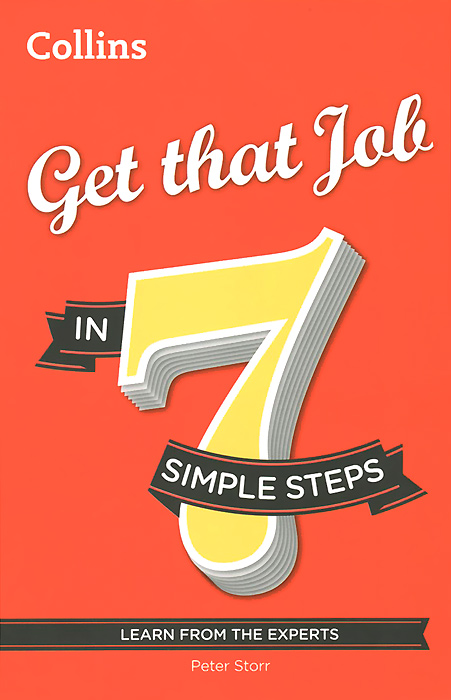 Get that Job in 7 Simple Steps kerry hannon getting the job you want after 50 for dummies