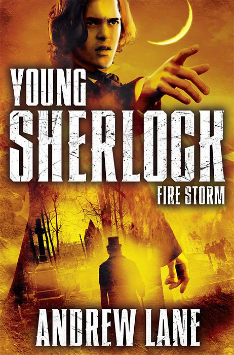Young Sherlock Holmes: Fire Storm alexander mishkin how to stay young it