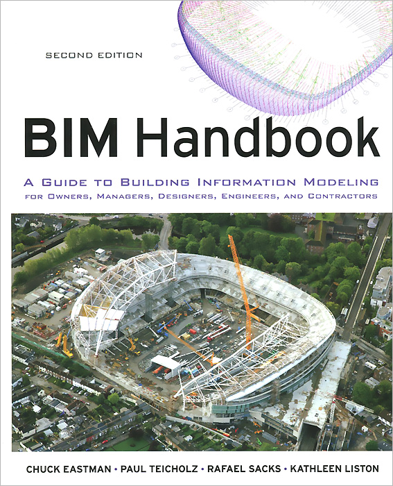 BIM Handbook: A Guide to Building Information Modeling for Owners, Managers, Designers, Engineers and Contractors handbook of the exhibition of napier relics and of books instruments and devices for facilitating calculation