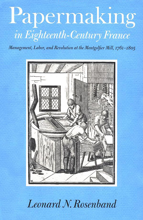 Papermaking in Eighteenth?Century France