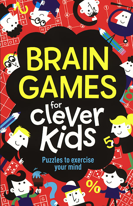 Brain Games for Clever Kids: Puzzles to Exercise Your Mind coeus 3d wooden puzzle the beautiful world the wedding chapel educational games for kids 3d puzzles for adults