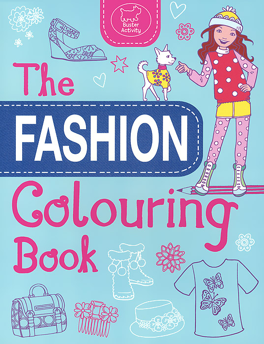 The Fashion Colouring Book die hard the official colouring book