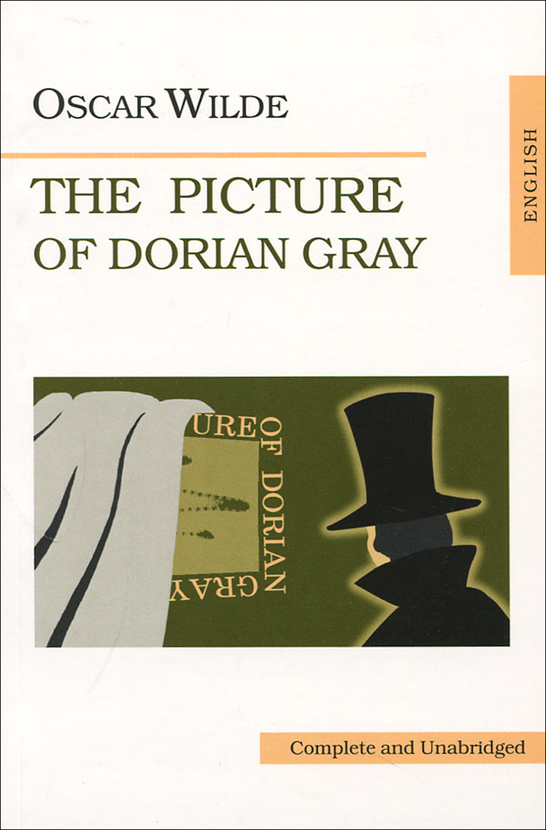 Wilde Oscar The Picture of Dorian Gray уайлд оскар портрет дориана грея the picture of dorian gray
