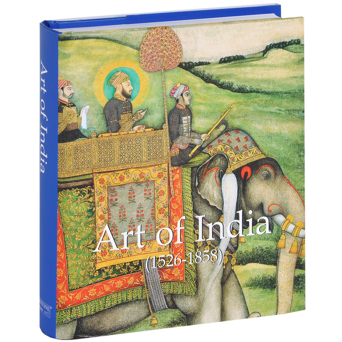 Art of India: 1526-1858 the imperial image paintings for the mughal court