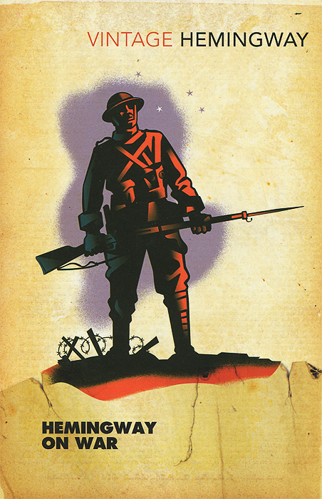 Hemingway on War tom mcnichol ac dc the savage tale of the first standards war