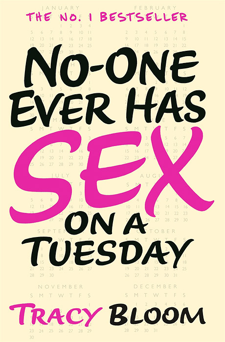 No-one Ever Has Sex on a Tuesday seeing things as they are