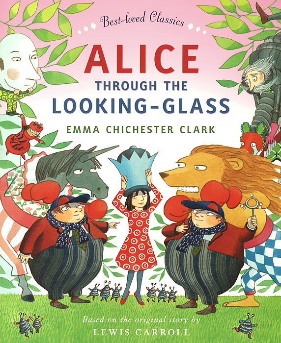 Alice Through the Looking Glass lewis carroll alice through the looking glass