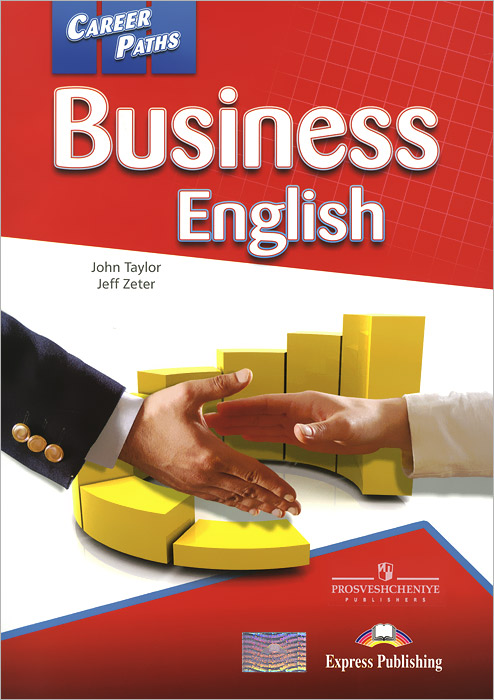 John Taylor, Jeff Zeter Business English: Student's Book ISBN: 978-0-85777-748-5