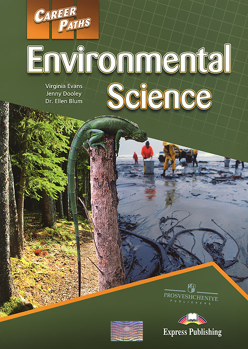 Virginia Evans, Jenny Dooley, Dr. Ellen Blum Environmental Science: Student's Book evans v dooley j enterprise plus grammar pre intermediate