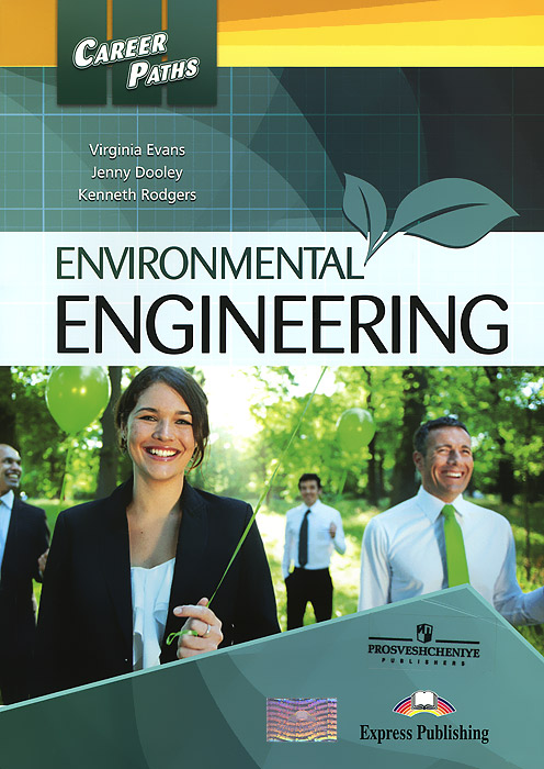 Virginia Evans, Jenny Dooley, Kenneth Rodgers Environmental Engineering: Student's Book virginia evans jenny dooley on screen b2 student s book