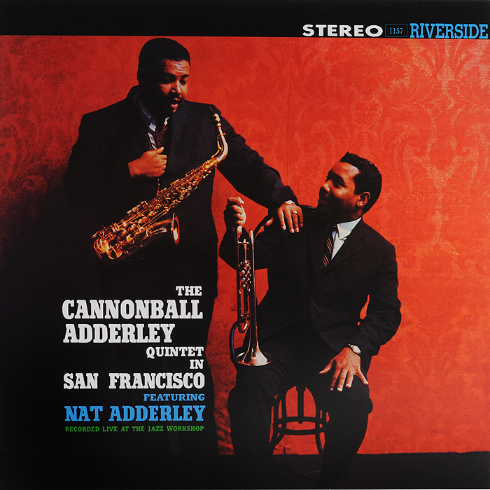 Cannonball Adderley Quintet.  In San Francisco (LP) Concord Music Group, Inc,ООО