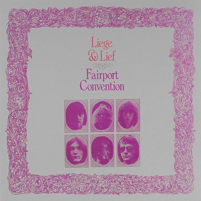 Fairport Convention Fairport Convention. Liege & Lief (LP) fairport convention fairport convention the history of fairport convention