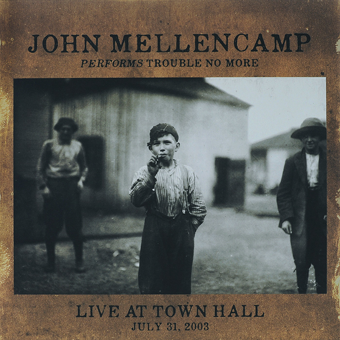 все цены на Джон Мелленкамп John Mellencamp. Performs Trouble No More Live At Town Hall (LP)