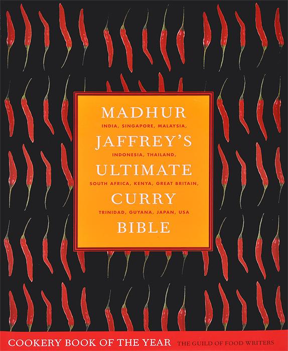 Madhur Jaffrey's Ultimate Curry Bible jaffrey madhur my kitchen table 100 weeknight curries