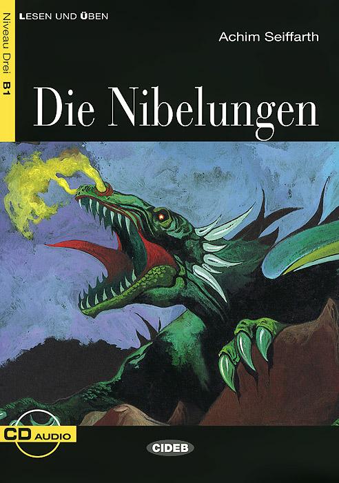 Die Nibelungen: Niveau Drei B1 (+ CD) a stein preussen in den jahren der leiden und der erhebung