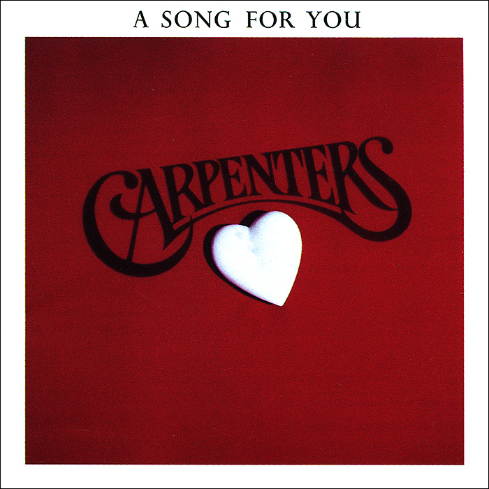 The Carpenters Carpenters. A Song For You song for the planet