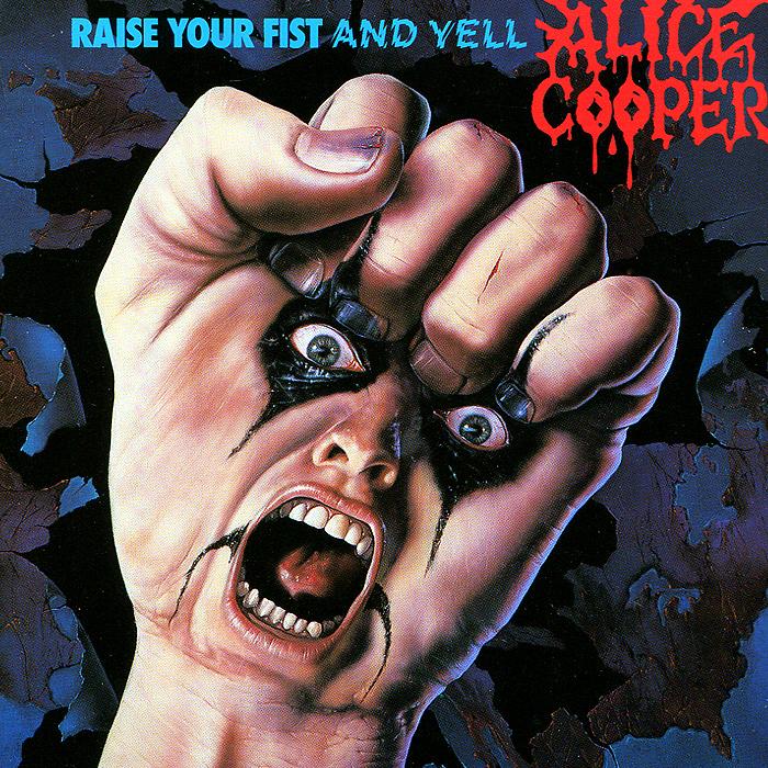 Элис Купер Alice Cooper. Raise Your Fist And Yell элис купер alice cooper special forces