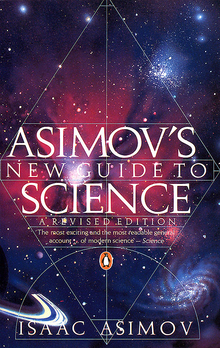 Asimov's New Guide to Science isaac asimov s guide to earth and space