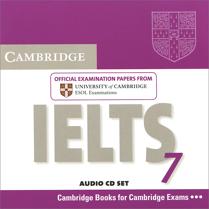 Cambridge IELTS 7: Official Examination Papers from University of Cambridge ESOL Examinations (аудиокурс на 2 CD)
