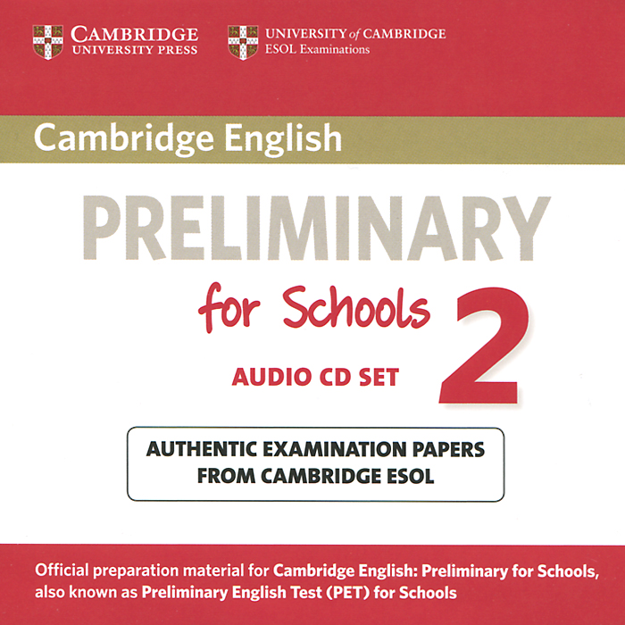 Preliminary for Schools 2 (аудиокурс на 2 CD) cambridge english preliminary 7 student s book with answers