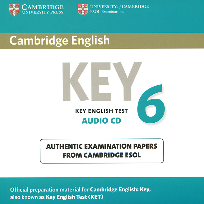 Key 6 (аудиокурс CD) cambridge preliminary english test 4 teacher s book examination papers from the university of cambridge esol examinations