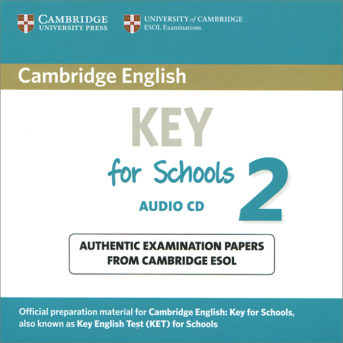 Key for Schools 2 (аудиокурс CD) cambridge english key 6 student s book without answers