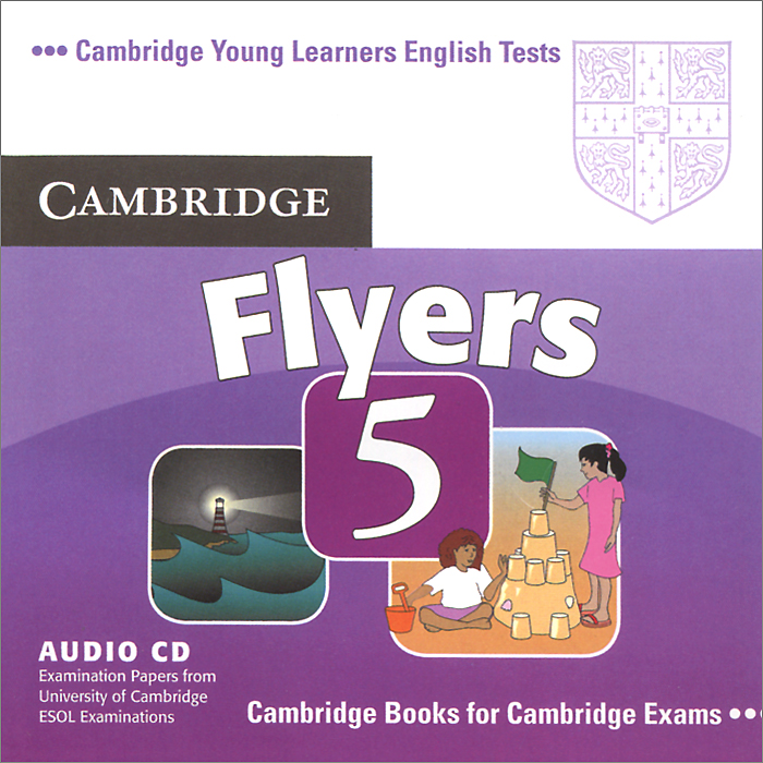 Flyers 5 (аудиокурс CD) cambridge young learners english flyers 5 answer booklet