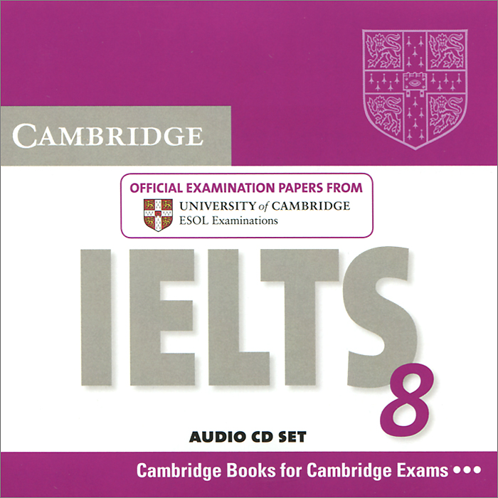 Cambridge IELTS 8: Official Examination Papers from University of Cambridge ESOL Examinations (аудиокурс на 2 CD) cambridge grammar for pet book with answers 2 cd