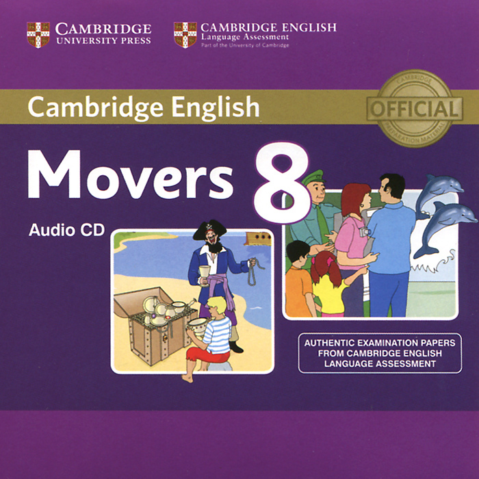Movers 8 (аудиокурс CD) cambridge english young learners 9 flyers student s book authentic examination papers from cambridge english language assessme