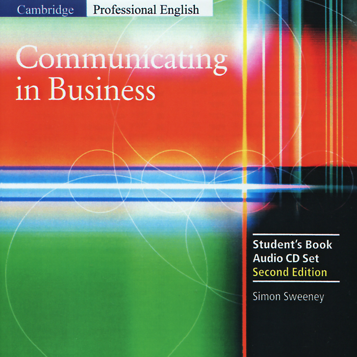 Communicating in Business: Student's Book (аудиокурс на 2 CD)