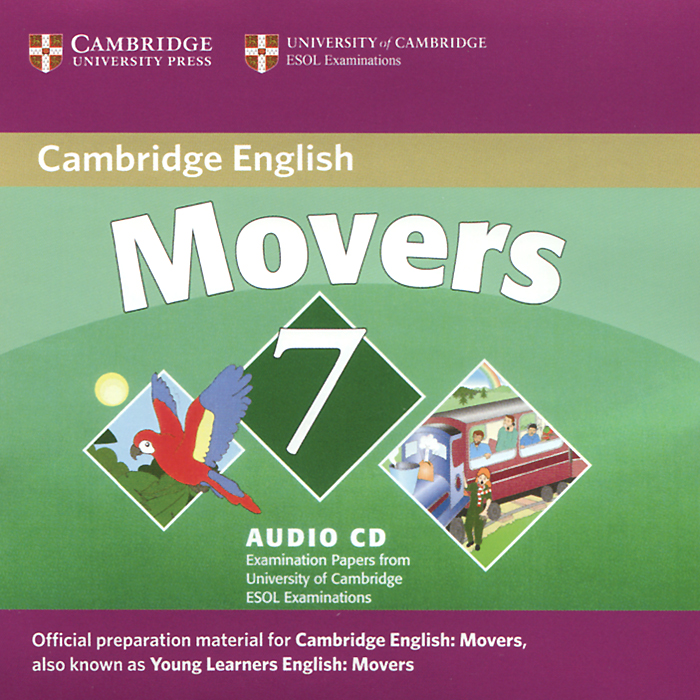Cambridge Young Learners English Tests: Movers 7: Examination Papers from University of Cambridge ESOL Examinations (аудиокурс CD) cambridge key english test 3 examination papers from university of cambridge esol examinations