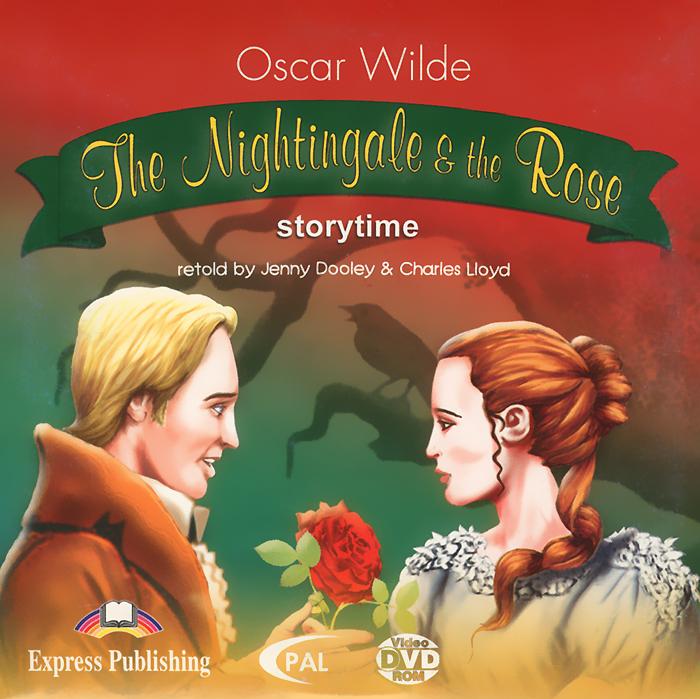 Oscar Wilde. The Nightingale & the Rose