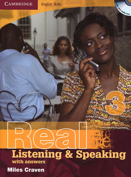 Real Listening and Speaking 3: With Answers (+ 2 CD-ROM) palmer g cambridge english skills real writing 1 with answers cd