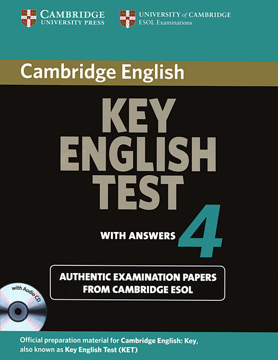 Key English Test 4: Authentic Examination Papers from Cambridge ESOL with Answers (+ CD-ROM) cambridge key english test 3 examination papers from university of cambridge esol examinations