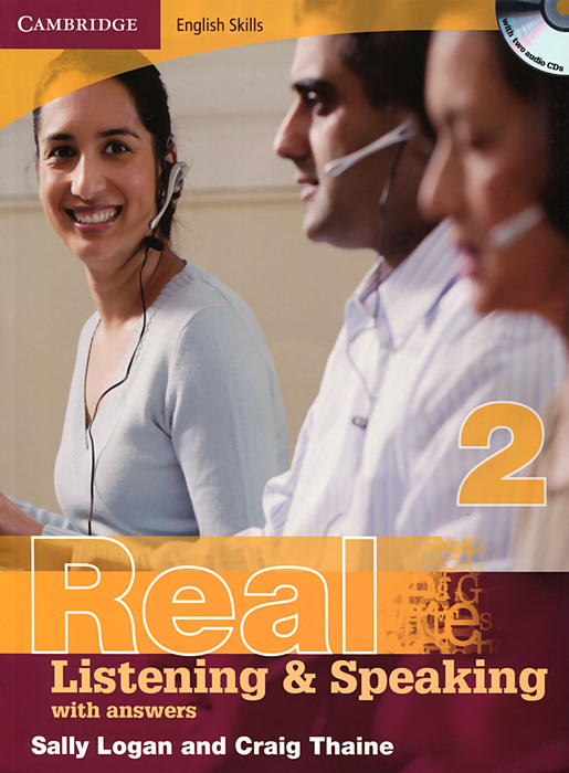 Real Listening and Speaking 2: With Answers (+ 2 CD-ROM) palmer g cambridge english skills real writing 1 with answers cd