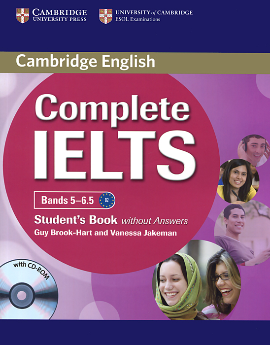 Complete IELTS: Bands 5-6.5: Student's Book without Answers (+ CD-ROM) complete advanced student s book with answers cd rom