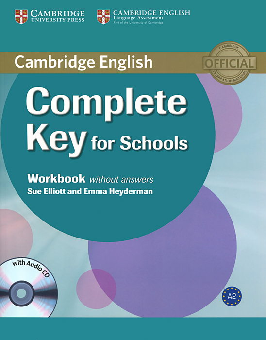 Complete Key for Schools: Workbook without Answers (+ CD) mckeegan d complete key for schools students book with answers cd rom