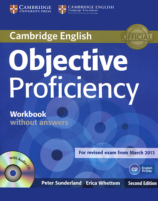 Objective Proficiency: Workbook without Answers (+ CD-ROM) objective first 4 edition workbook with answers cd rom