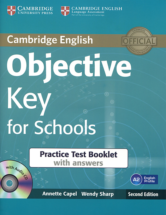 Objective Key for Schools: Practice Test Booklet with Answers (+ CD-ROM) cambridge english key 6 student s book without answers