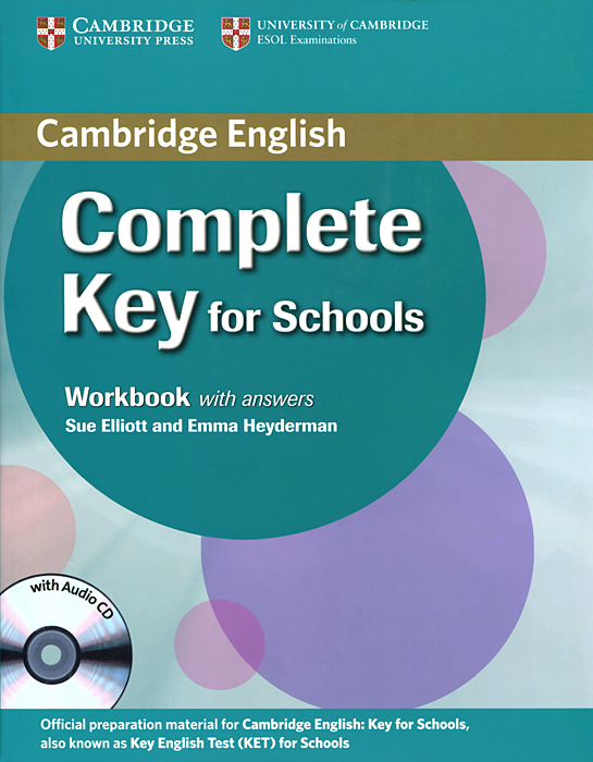 Complete Key for Schools: Workbook with Answers (+ CD) mckeegan d complete key for schools students book with answers cd rom