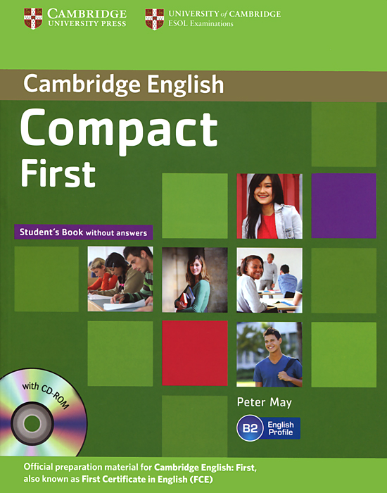 Compact First: Student's Book without Answers (+ CD-ROM) cambridge grammar for pet book with answers 2 cd