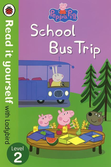 Peppa Pig: School Bus Trip: Level 2 peppa pig camping trip level 2