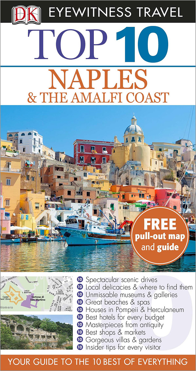 Naples & the Amalfi Coast: Top 10 (+ карта) bruce murphy frommer s® the amalfi coast with naples capri