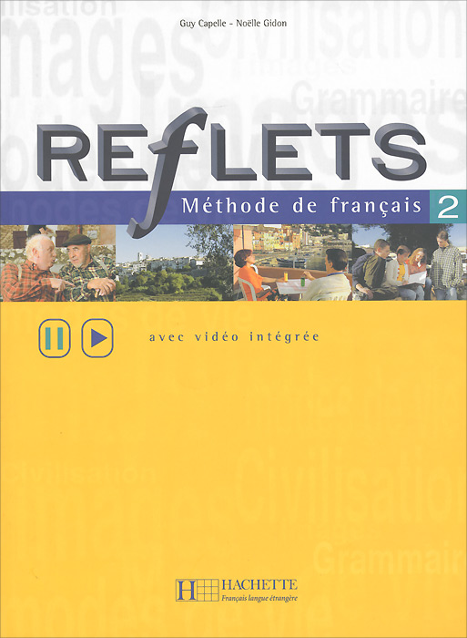 Reflets 2: Methode de francais: Avec video integree