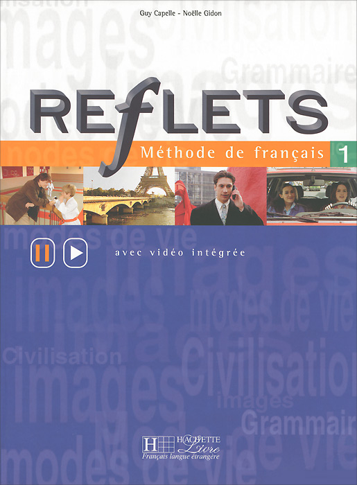 Reflets 1: Methode de francais: Avec video integree skagen часы skagen skw2492 коллекция mesh