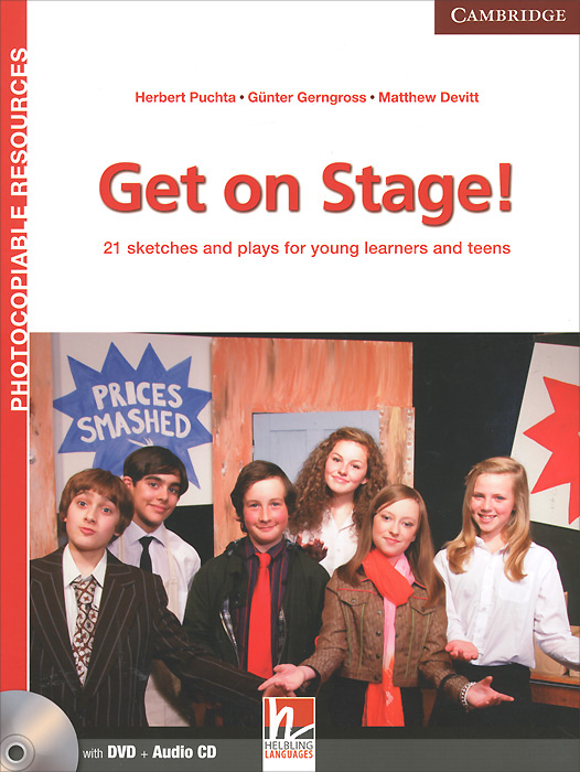 Get on Stage! 21 Sketches and Plays for Young Learners and Teens: Teacher's Book (+ DVD-ROM, CD)