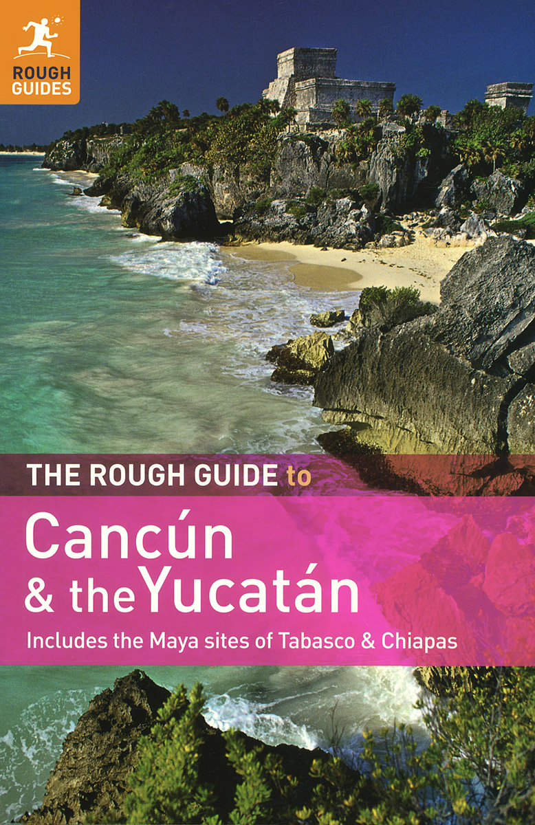 The Rough Guide to Cancun & the Yucatan jenkins dilwyn the rough guide to peru