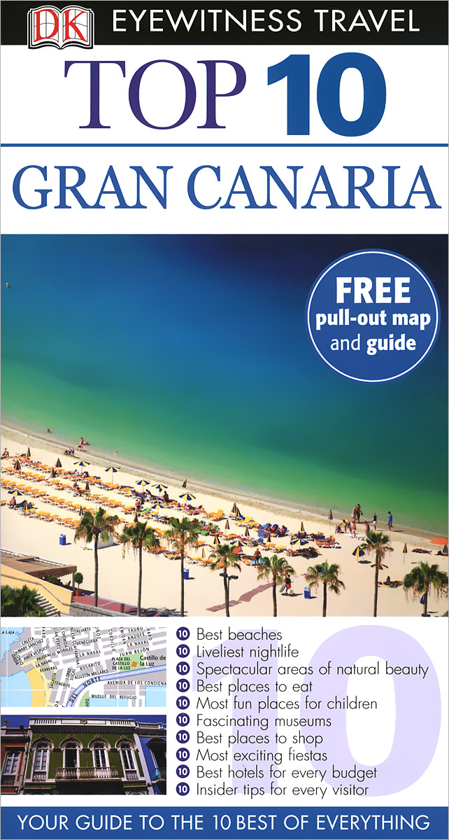 Фото Gran Canaria: Top 10 (+ карта) dk eyewitness top 10 travel guide scotland