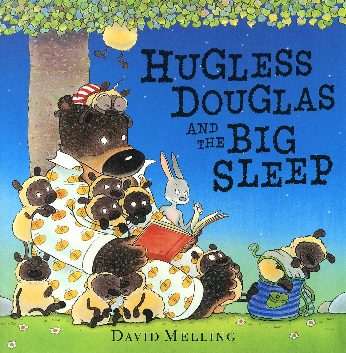 Купить Hugless Douglas and the Big Sleep,