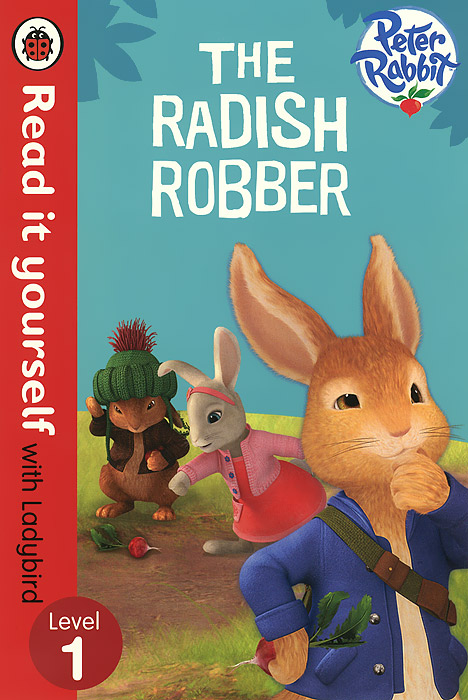 Peter Rabbit: The Radish Robber: Level 1 peter rabbit goes to the treehouse activity book level 2